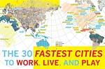 The 30 Fastest Cities To Work, Live, and Play