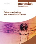 Science, technology and innovation in Europe, a Eurostat pocketbook