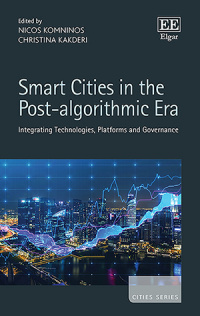 Smart Cities in the Post-algorithmic Era